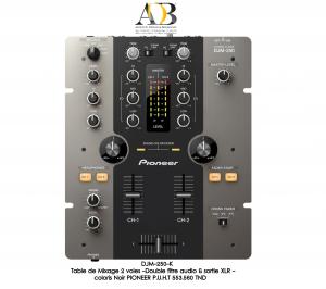 DJM-250-K: Table de Mixage 2 voies - Double filtre audio & sortie XLR
