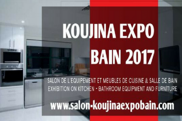 KOUJINA EXPO BAIN 2017 :   Salon de l'équipement et meuble de cuisine & salle de bain