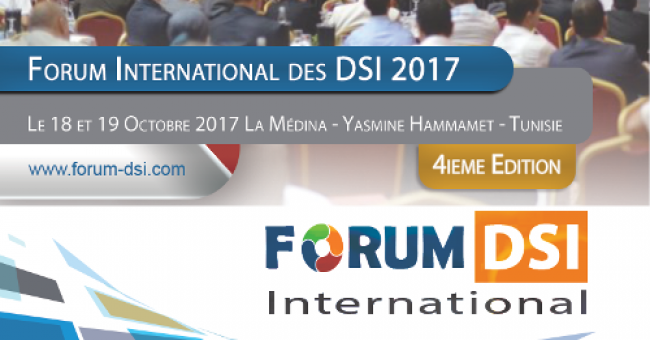 La 4ème édition du Forum DSI International