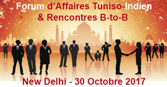 Forum d'Affaires Tuniso-Indien et Recontres B-to-B