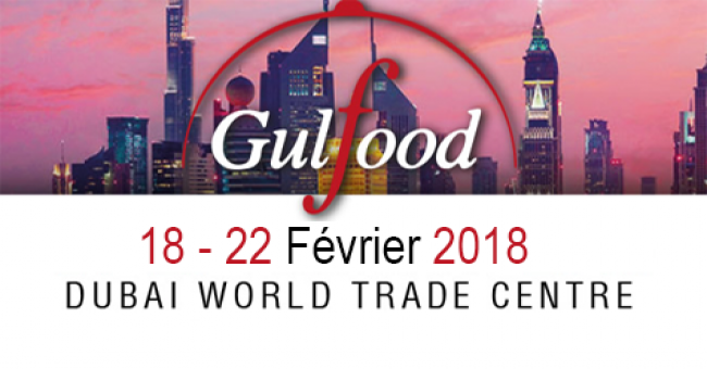 Salon de l'Agroalimentaire « GULFOOD DUBAI 2018 » (Section World Food)