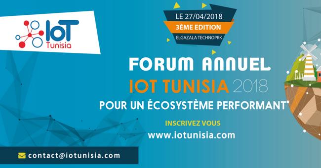 Forum IOT TUNISIA 2018 : pour un écosystème performant