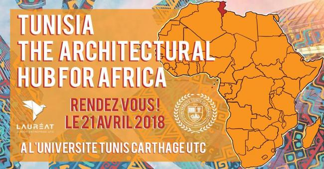 Tunisia, the Architectural Hub for Africa