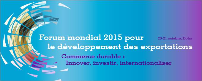 Forum Mondial de Développement des Exportations